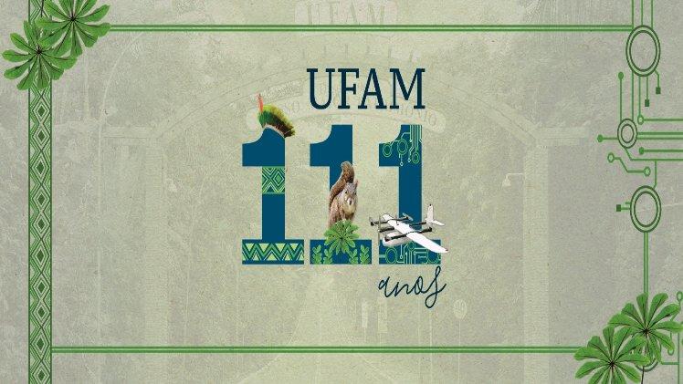 UFAM comemora 111 anos com enfoque em identidade regional, biodiversidade e inovação tecnológica