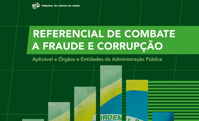 Referencial de combate a fraude e corrupção