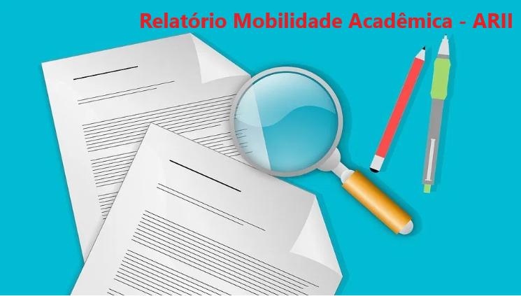 Auditoria Interna apresenta Relatório Preliminar da Mobilidade Acadêmica para a ARII